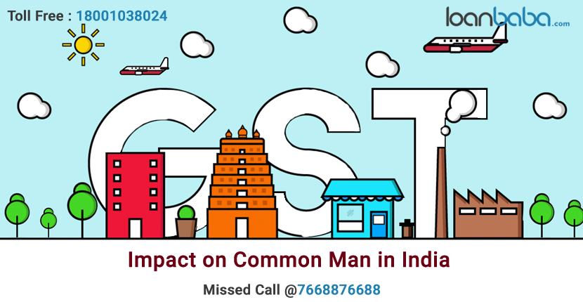 GST Impact on common man in India