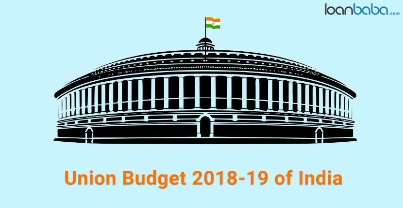 Union Budget India 2018-19: Boost to Infrastructure, Agriculture and More
